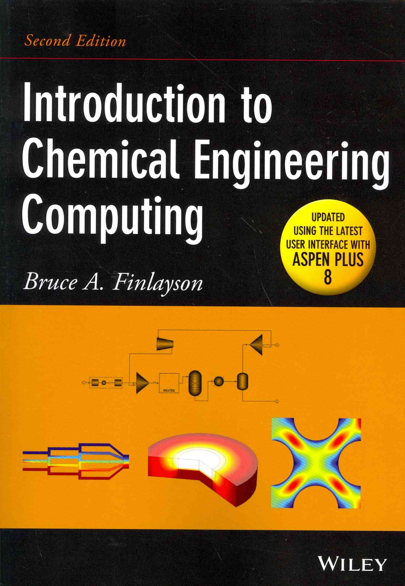 Introduction to Chemical Engineering Computing By Finlayson, Bruce A.
