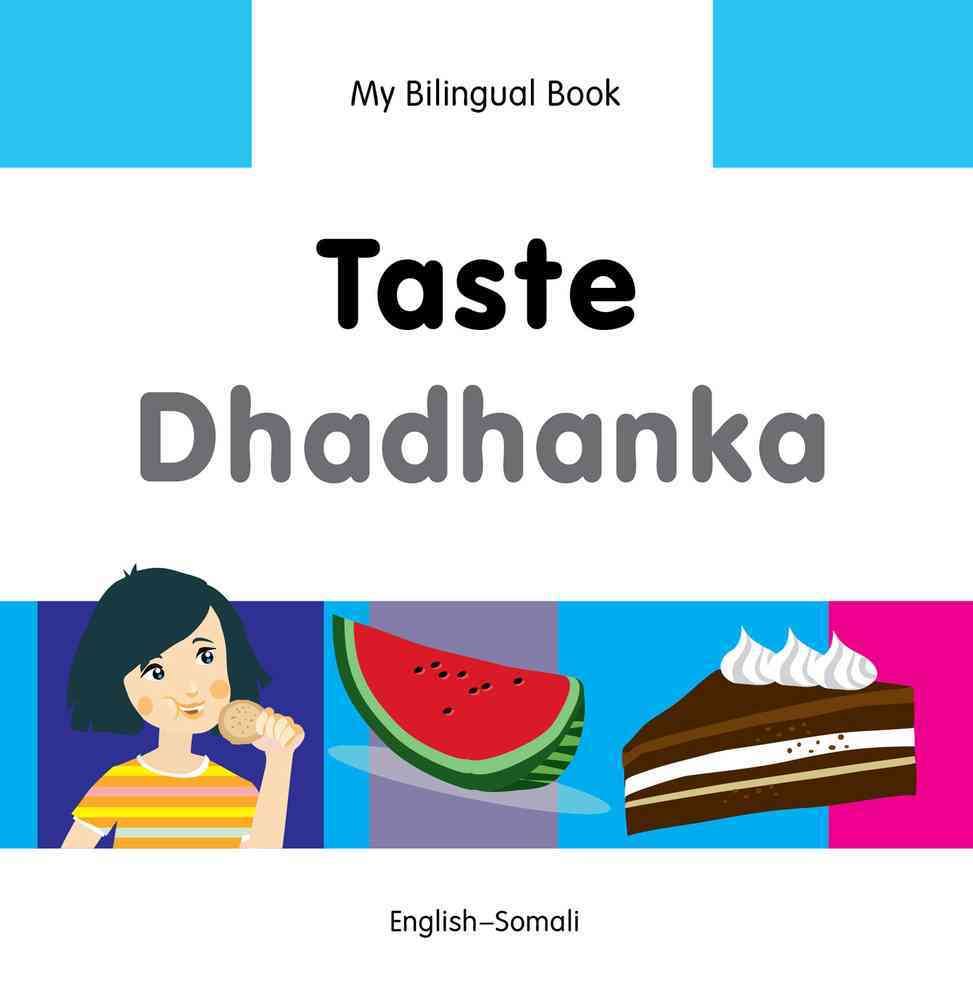 My Bilingual Book-Taste (English-Somali) By Milet Publishing (COR)
